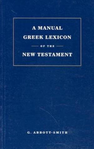 Manual Greek Lexicon of the New Testament