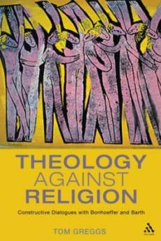 Theology Against Religion