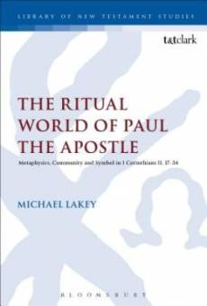 The Ritual World of Paul the Apostle