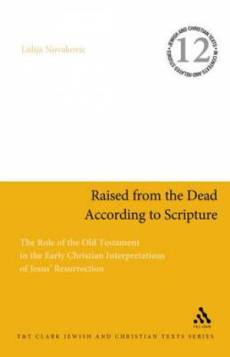 Raised from the Dead According to Scripture