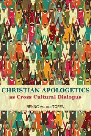 Christian Apologetics As Cross Cultural