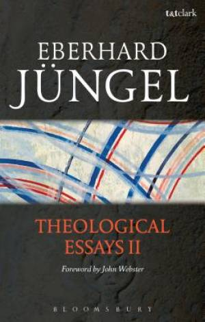 Theological Essays II