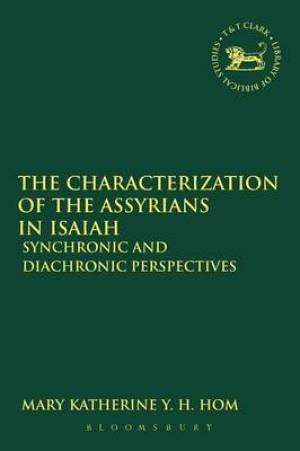 The Characterization of the Assyrians in Isaiah