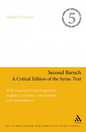 Second Baruch - A Critical Edition of the Syriac Text