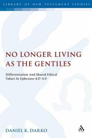 No Longer Living as the Gentiles