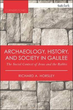 Archaeology, History, and Society in Galilee