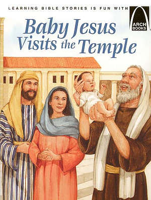 Baby Jesus Visits The Temple