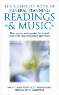 Complete Book Of Funeral Planning, Readings And Music