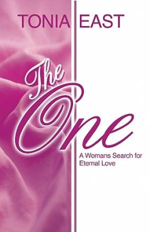 One : A Womans Search For Eternal Love
