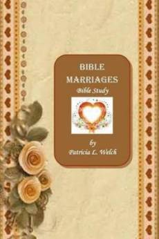 Bible Marriages Bible Study