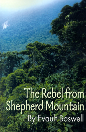 The Rebel from Shepherd Mountain