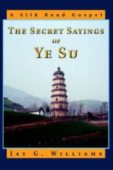 The Secret Sayings of Ye Su