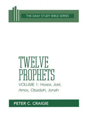Twelve Prophets : Vol 1 : Daily Study Bible