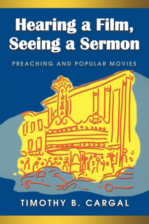 Hearing A Film, Seeing A Sermon