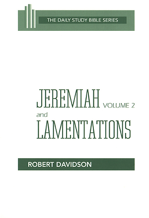 Jeremiah & Lamentations : Daily Study Bible