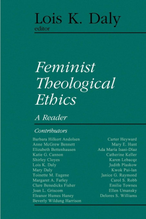 Feminist Theological Ethics