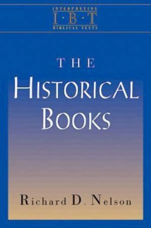 The Historical Books (Interpreting Biblical Texts Series)