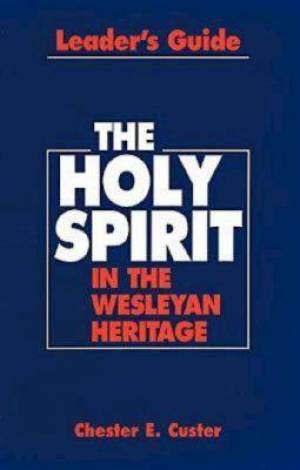 Holy Spirit in the Wesleyan Heri