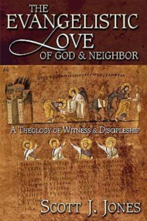 The Evangelistic Love of God and Neighbour
