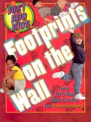 Just Add Kids- Footprints on the Wall Preschool Crafts