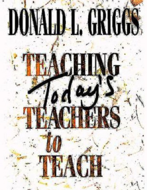 Teaching Todays Teachers to Teach