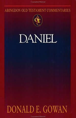 Daniel : Abingdon Old Testament Commentaries