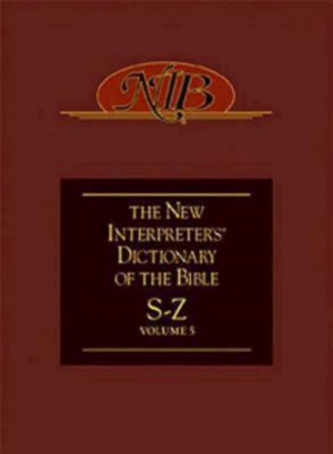 The New Interpreter's Dictionary of the Bible S - Z