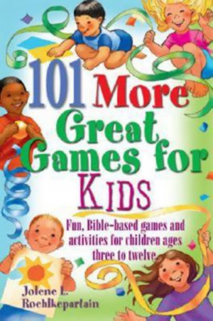 101 More Great Games For Kids Pb