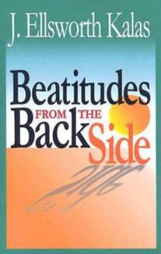 The Beatitudes from the Back Side