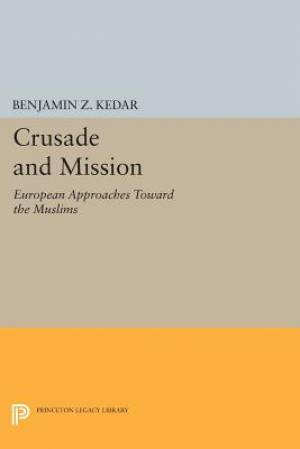 Crusade and Mission