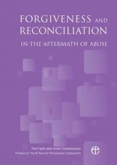 Forgiveness and Reconciliation in the Aftermath of Abuse