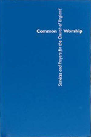 Common Worship: Collects and Post Communions