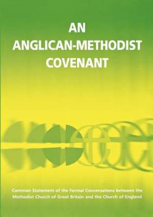 An Anglican Methodist Covenant