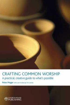 Crafting Common Worship Pb