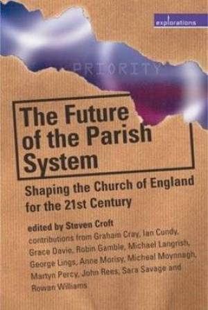 The Future of the Parish System