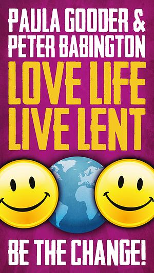 Love Life Live Lent Adult and Youth