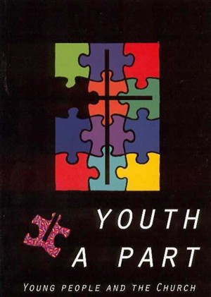 Youth Apart : Young People and the Church