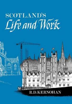Scotland's Life and Work