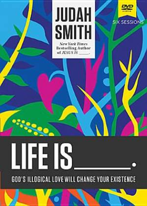 Life is _____: A DVD Study