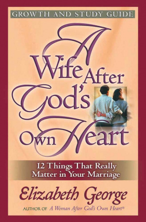 Wife After Gods Own Heart Study Guide
