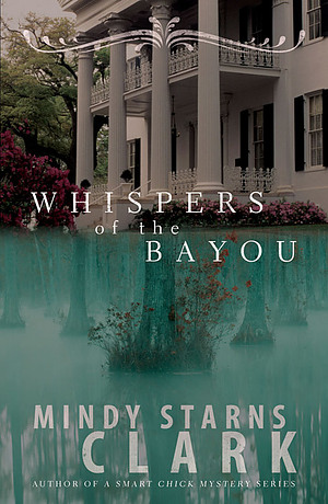 Whispers Of The Bayou