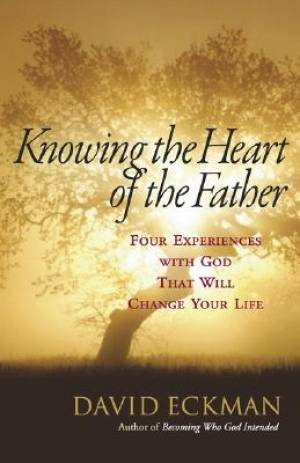 Knowing The Heart Of The Father Pb