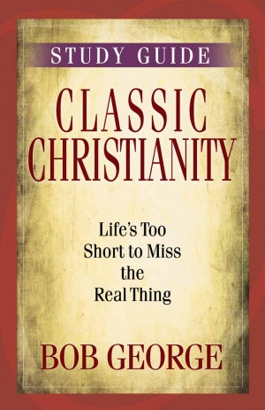 Classic Christianity Study Guide Pb