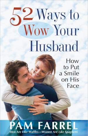 52 Ways To Wow Your Husband Pb