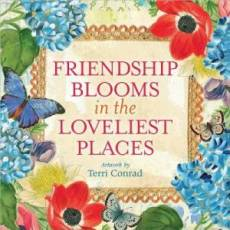 Friendship Blooms In The Loveliest Place