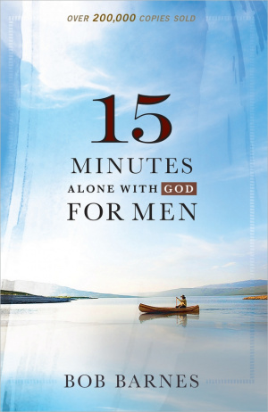 15 Minutes Alone With God For Men