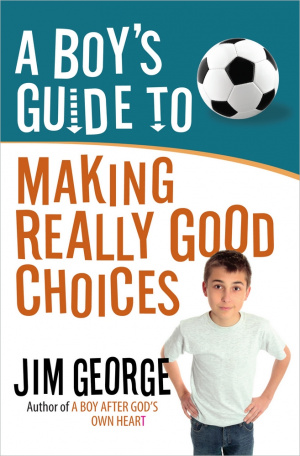 Boys Guide To Making Really Good Choices