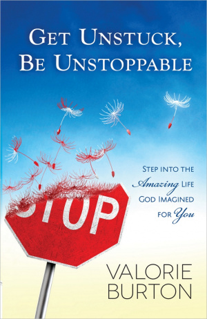 Get Unstuck Be Unstoppable Pb