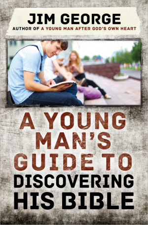 Young Mans Guide to Discovering His Bible