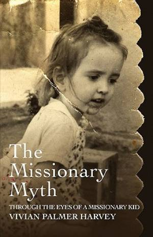 The Missionary Myth